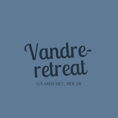 Vandre-retreat Sommer 2021