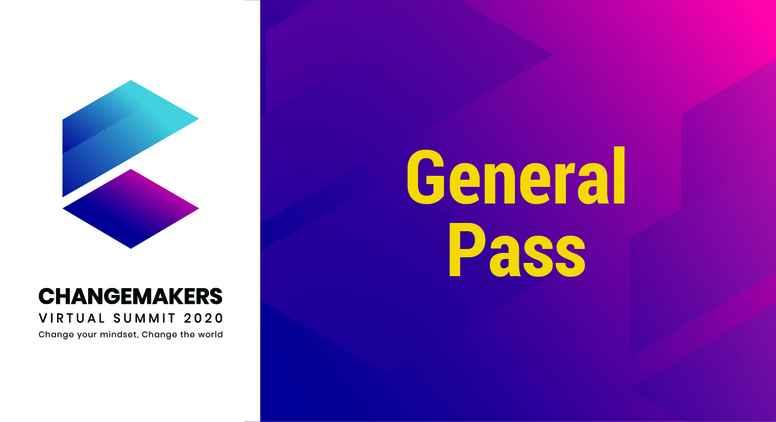 Changemakers Virtual Summit - General Pass