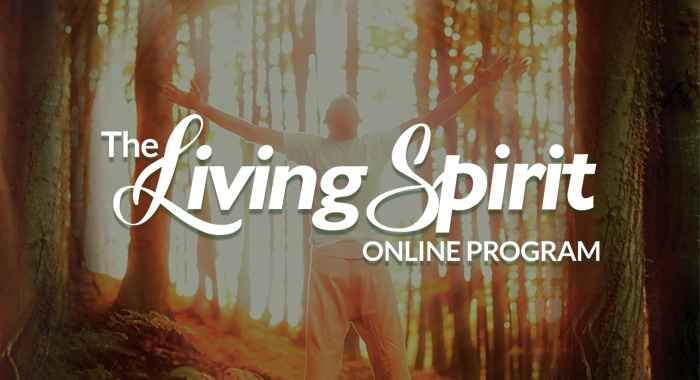 Living Spirit Full Program