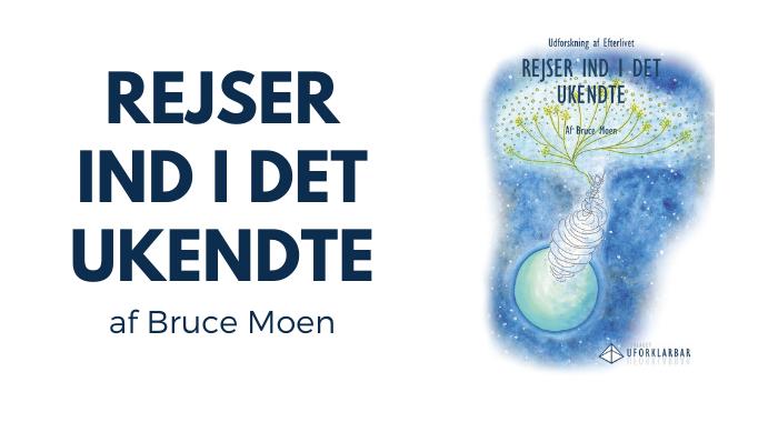 Bruce Moen: Rejser ind i det Ukendte
