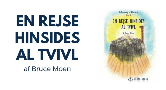 Bruce Moen: En Rejse Hinsides al Tvivl