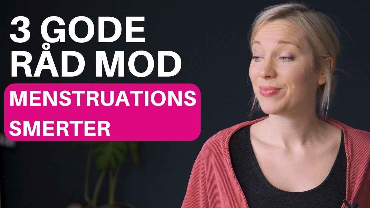 3 Gode råd mod menstruations smerter.jpg