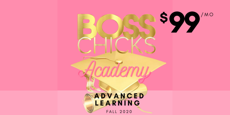 Boss Chicks Academy: Advanced Learning Student
