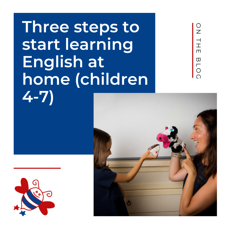 Three steps to start learning English at home (children 4-7)