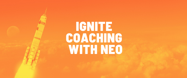 Ignite Coaching with Neo