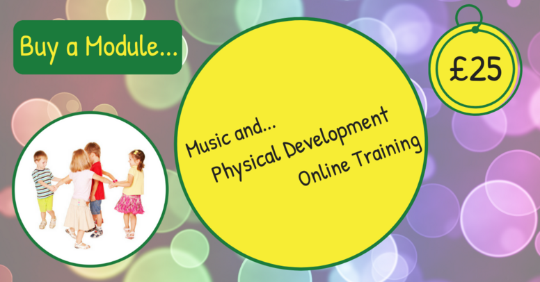 Buy a Module... Music and... Physical Development