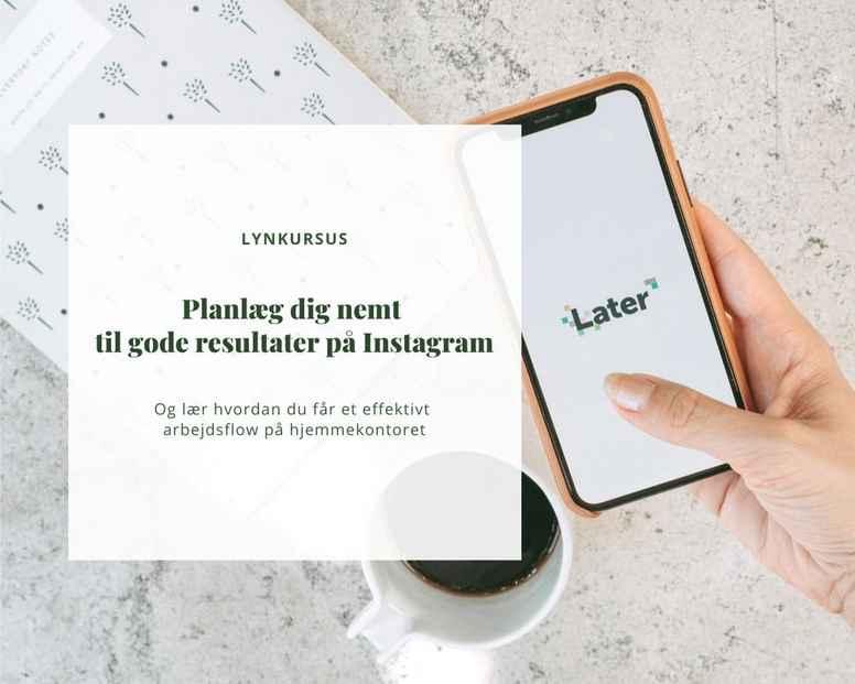 Planlæg din Instagram med Later