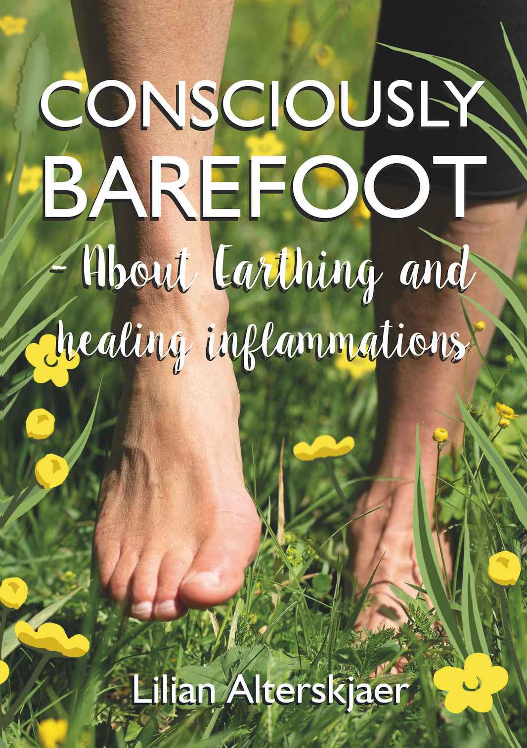 200627_bredd 1400 pix_ omslag_epub_axiell_Consciously-Barefoot_Cover