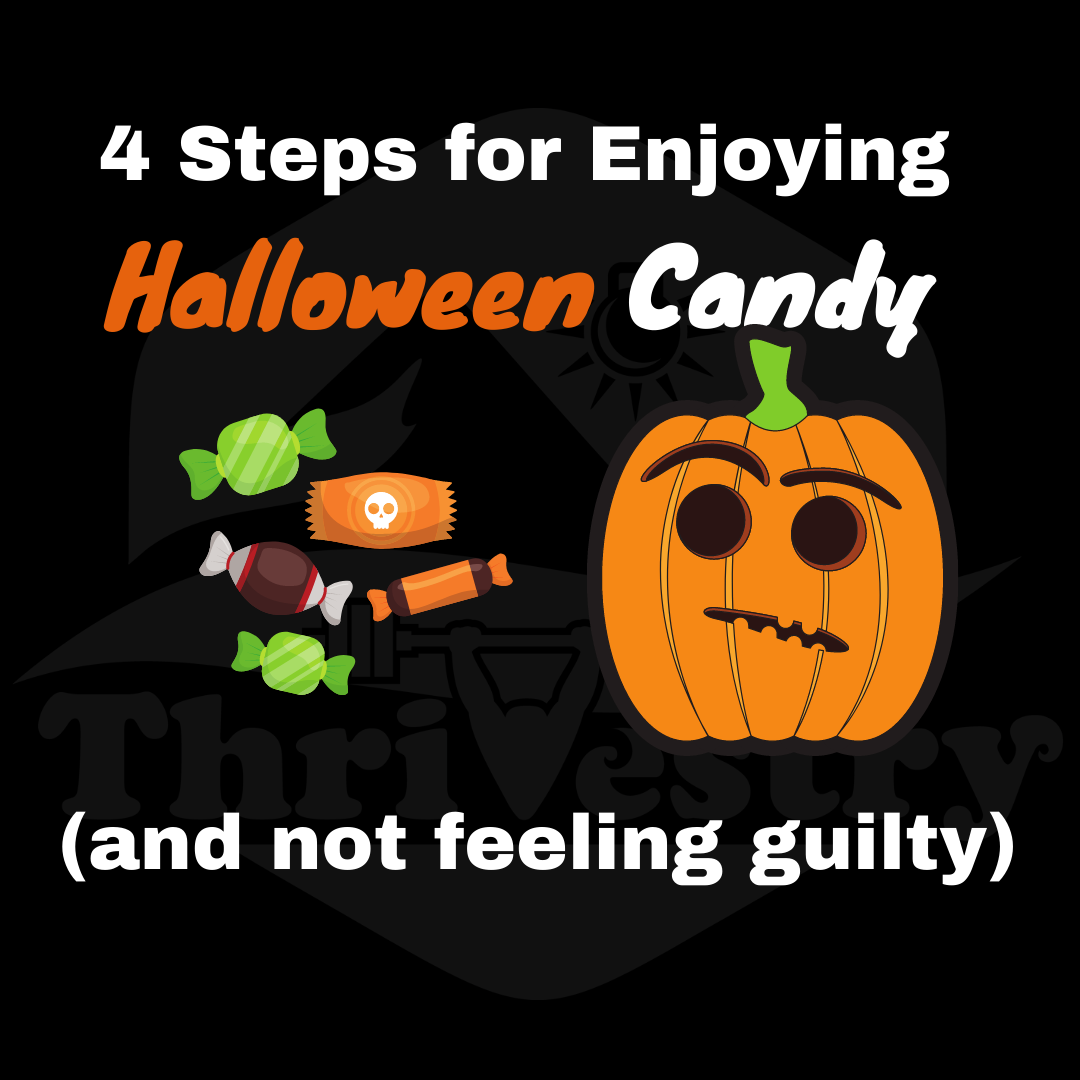 4 Steps for enjoying halloween candy