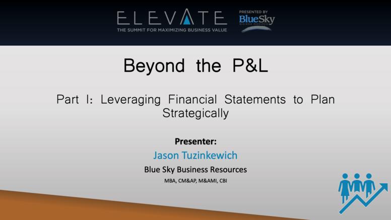 Beyond the P&L: Part 1