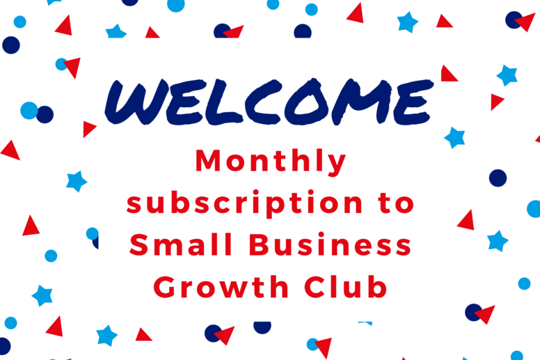 Small Business Growth Club Monthly Subscription