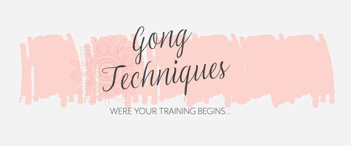 Gong Techniques.jpg
