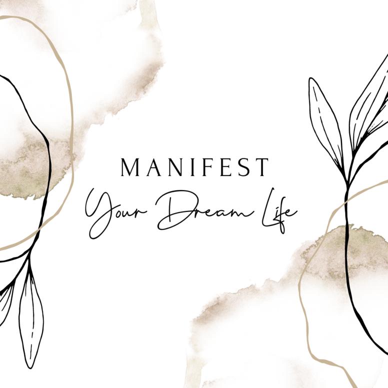 Manifest Your Dream Life Group Program