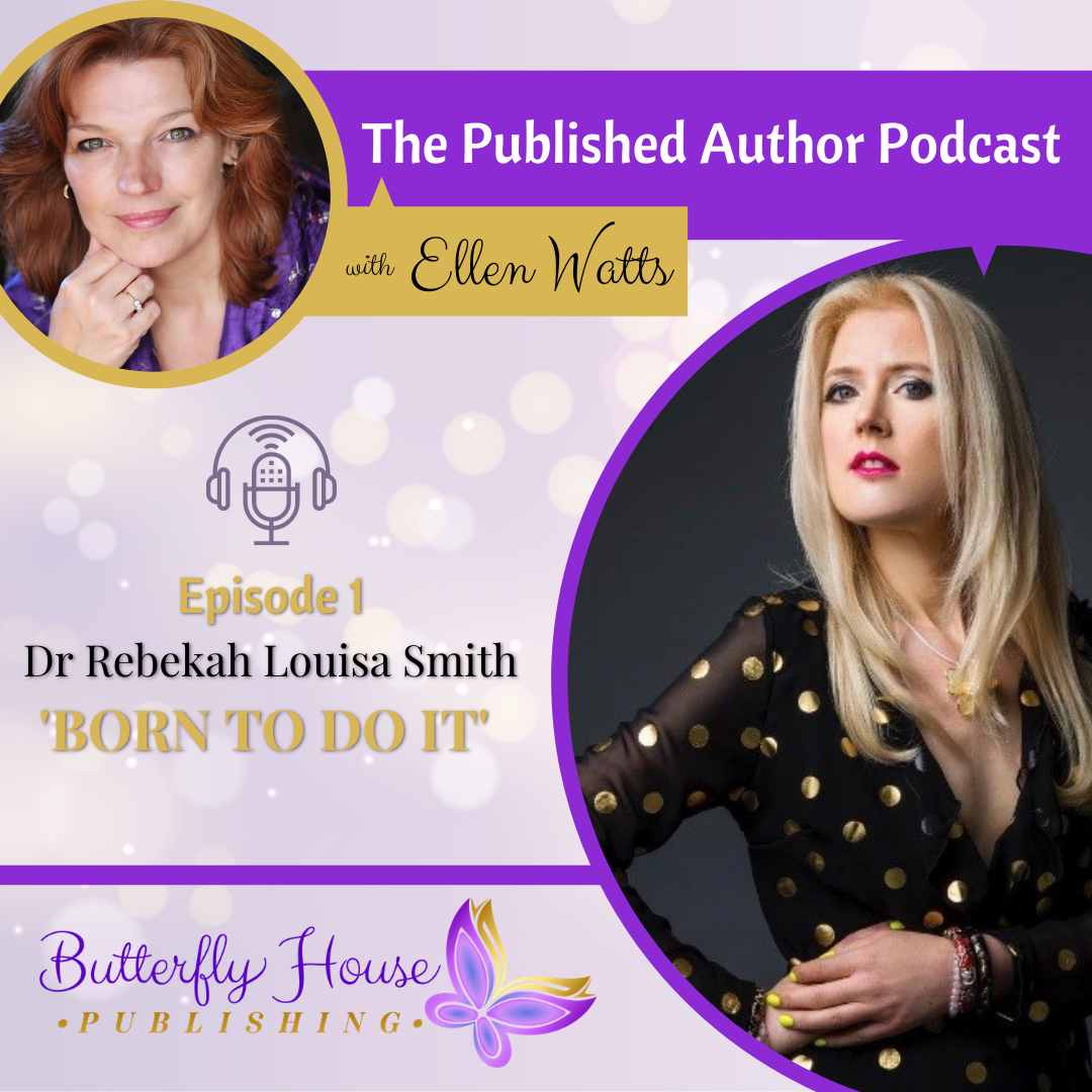 The Published Author Podcast with Butterfly House  Publishing