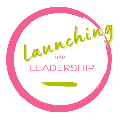 Launching Into Leadership September 2021