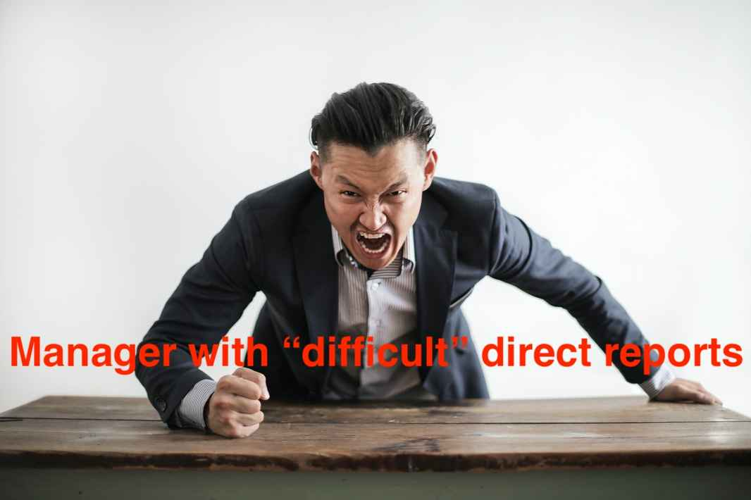 Difficult Direct Reports