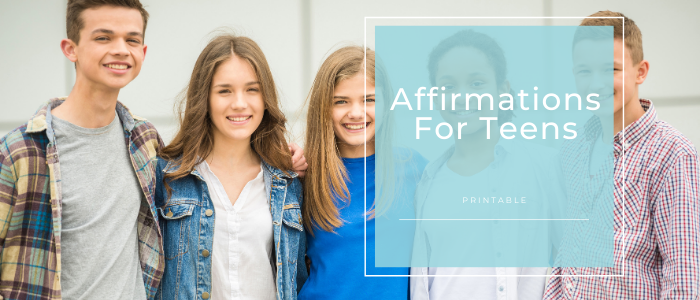 Affirmations for Teenagers