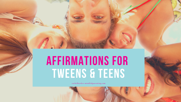 affirmations for teens and tweens blog cover