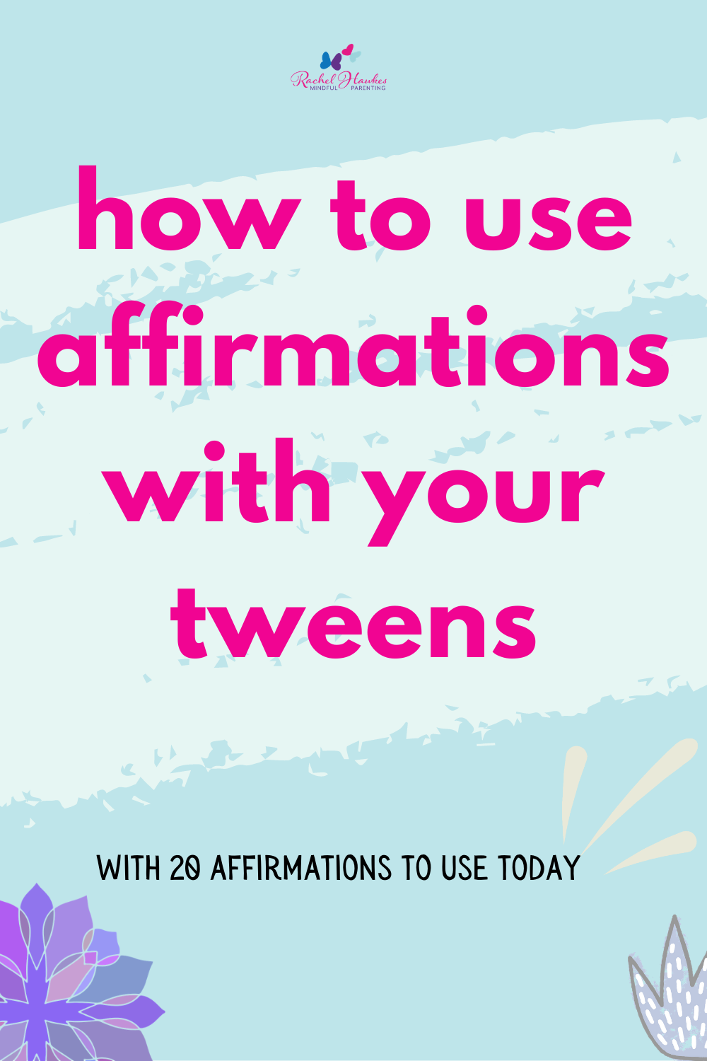 20 affirmations for tweens pins