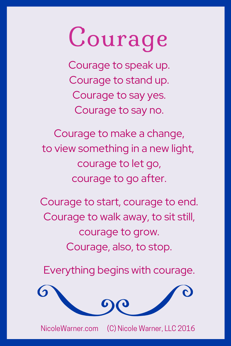 Courage poem by Nicole Warner