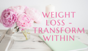 weigh loss transform