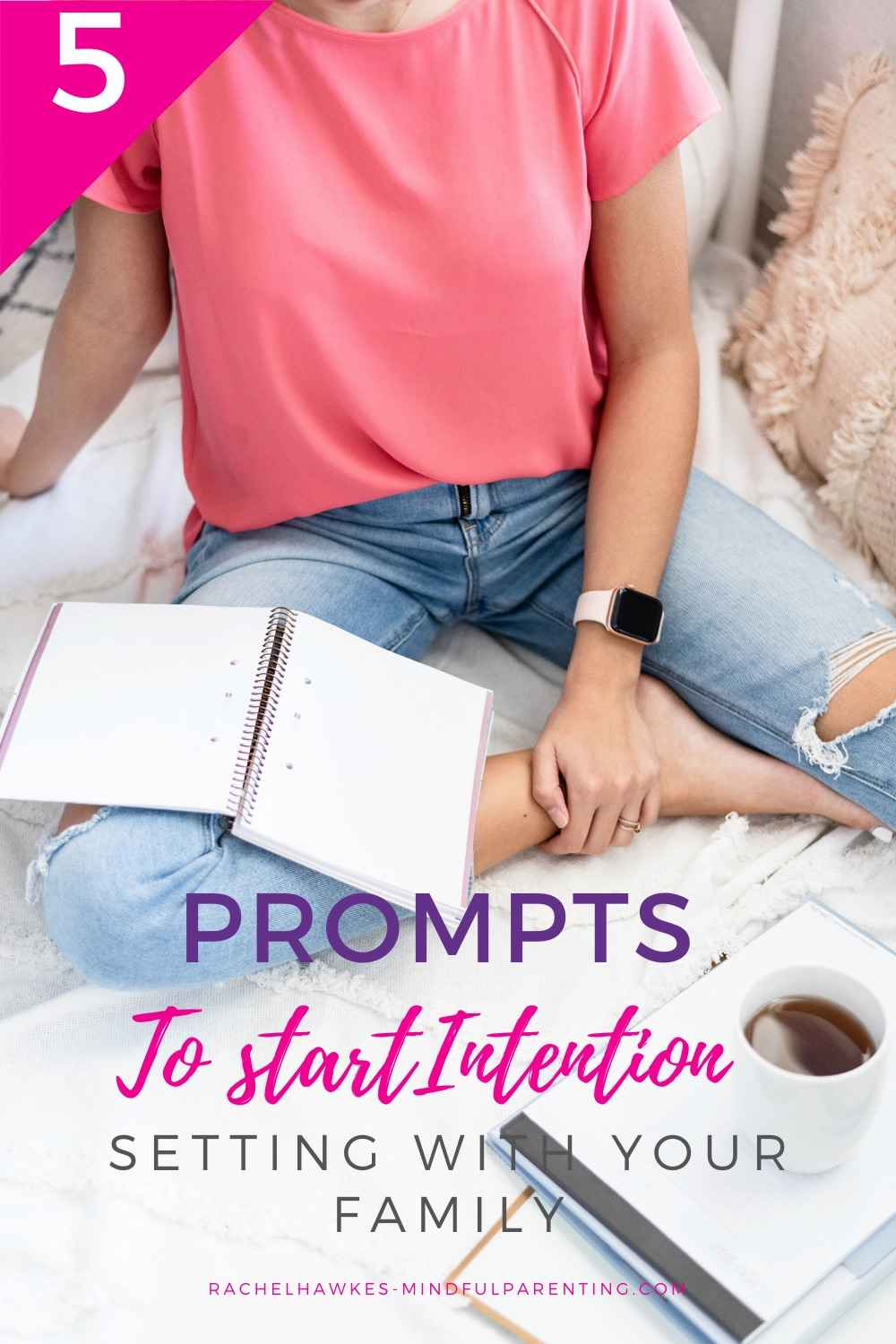 Prompts for intention setting