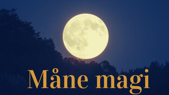 Måne magi og manifestationer med Loven om Tiltrækning og Bettina Møller Jensen