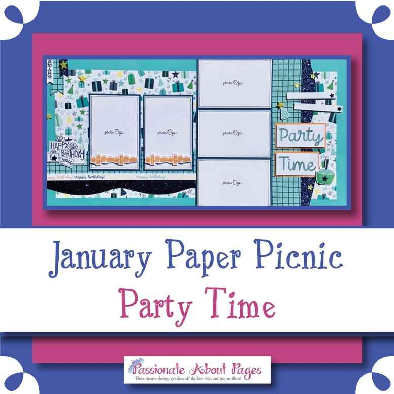 Party Time Paper Picnic - 24 Jan