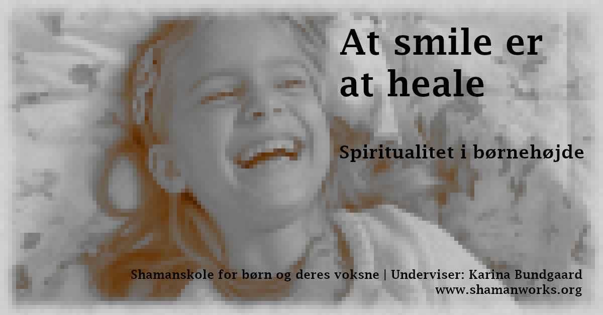 2316-shamanskole-at-smile-er-at-heale-universelle-kaerlighed-1200x628