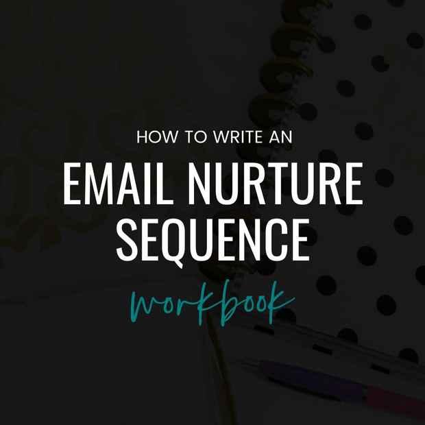 Nurture Sequence Workbook