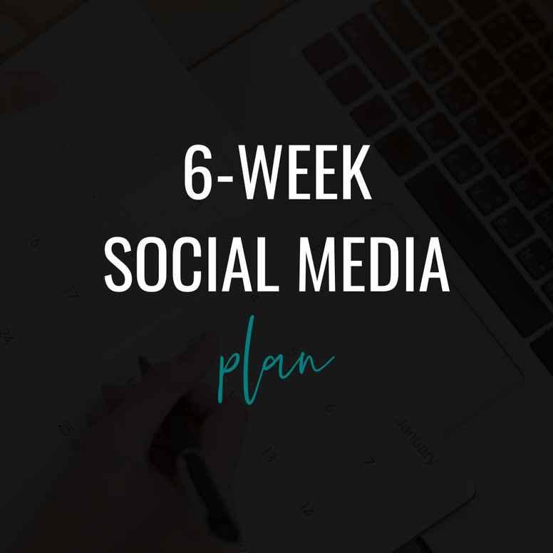 6-Week Social Media Re-Engagement Content Plan