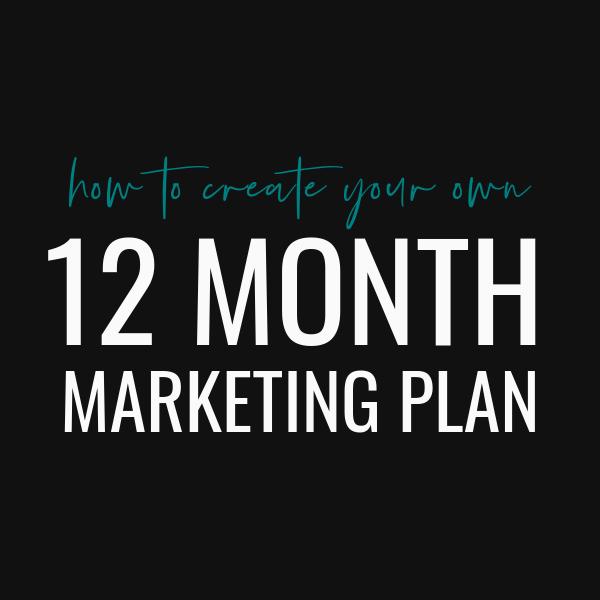 Your 12 Month Marketing Calendar