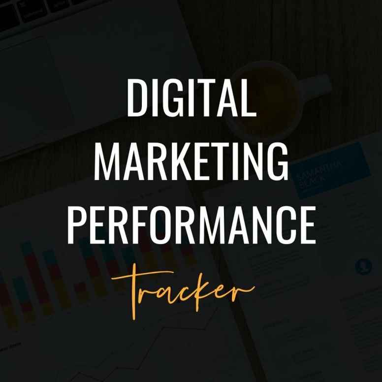 Digital Marketing Performance Tracker