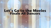 Fancy-Feet-2015-Show-C-26-Let's-Go-To-The-Movies