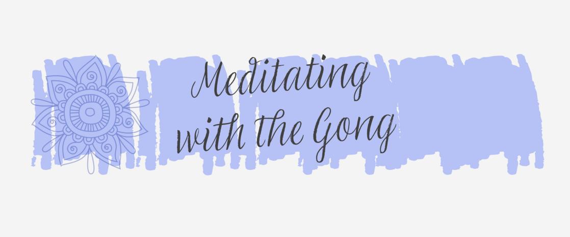 MeditatingWithGongBanner