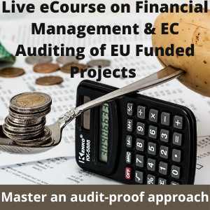 Live eCourse on Financial Management  of EU funded projects and dealing successfully with EC auditing