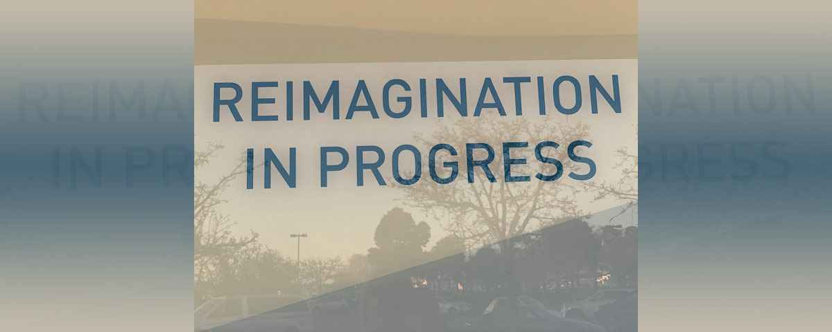 Reimagination-In-Progress