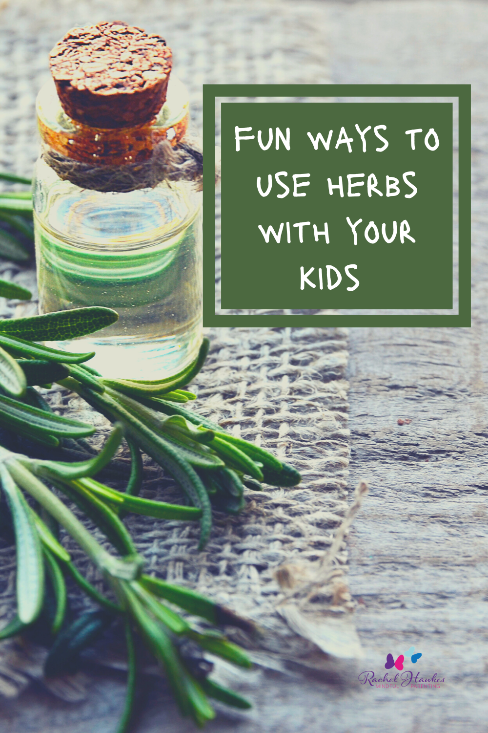 fun ways to use herbs with your kids
