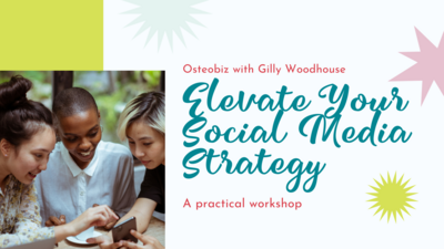 Osteobiz Elevate Your Social Media Strategy Workshop 26 February