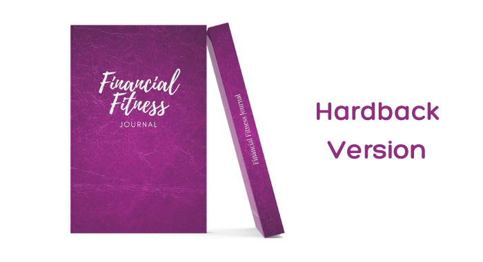 Financial Fitness Journal (Hardcover Version)