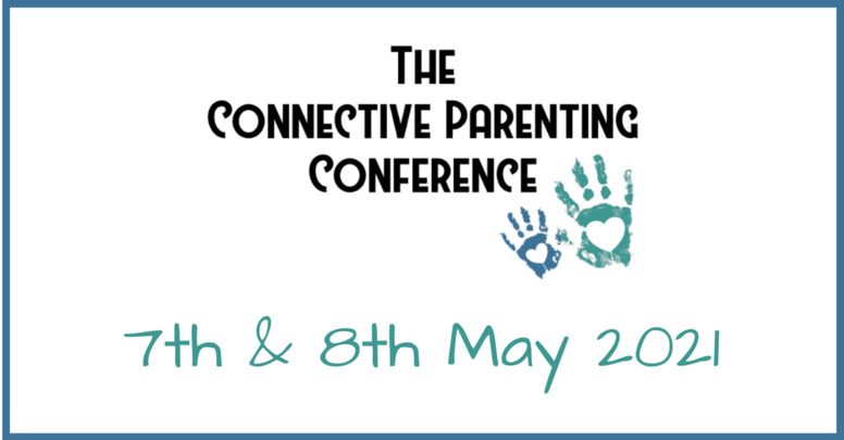 The Connective Parenting Conference May 2021