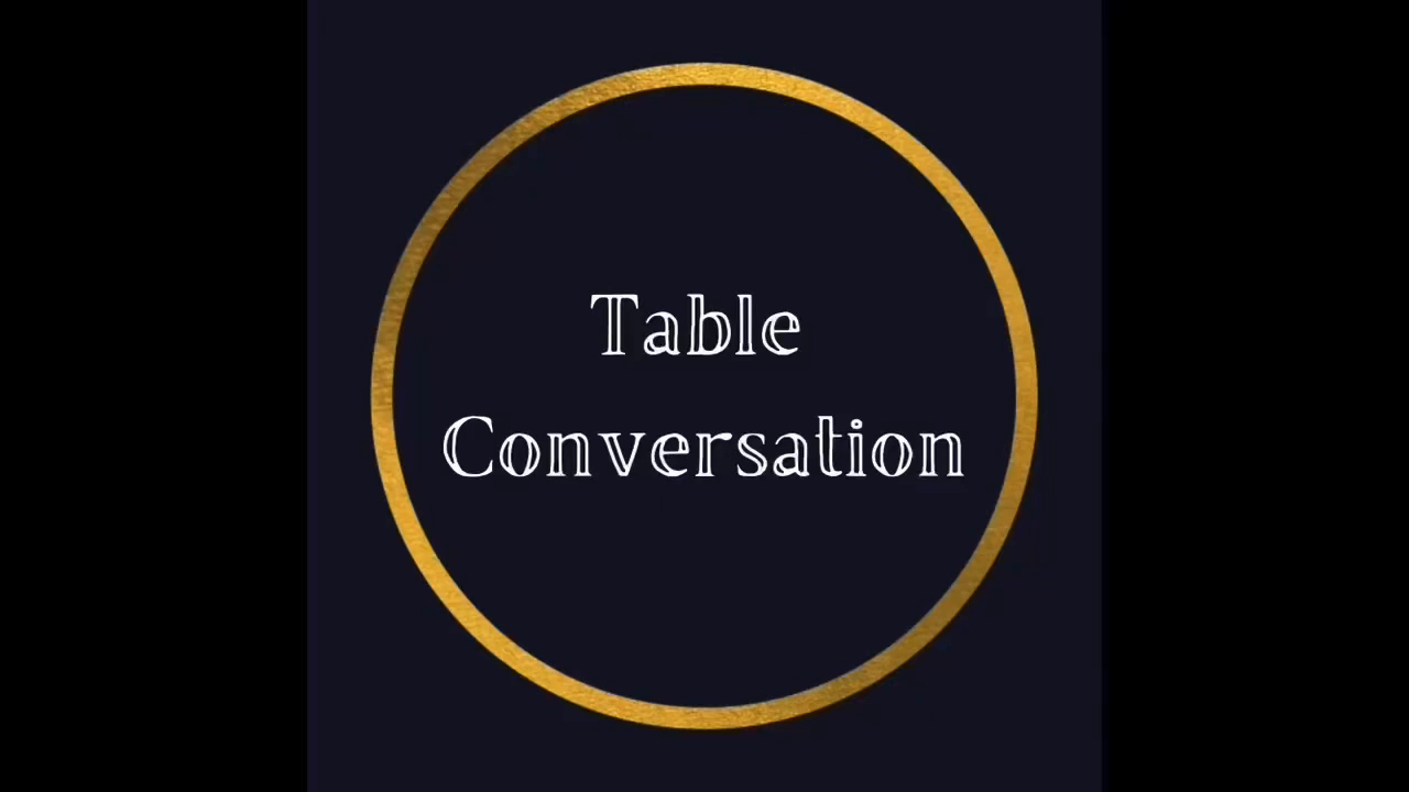 Table Conversation PodCast