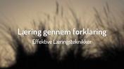 04 Læring gennem forklaring - Effektive Læringsteknikker (HD)
