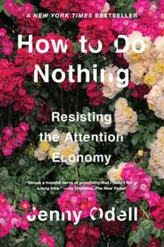How to Do Nothing - Jenny Odell