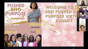 Day 1 Pushed Into Purpose Summit
