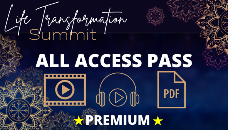 Life Transformation Summit - All Access Pass [Premium]