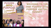 Day 2 Pushed Into Purpose Summit