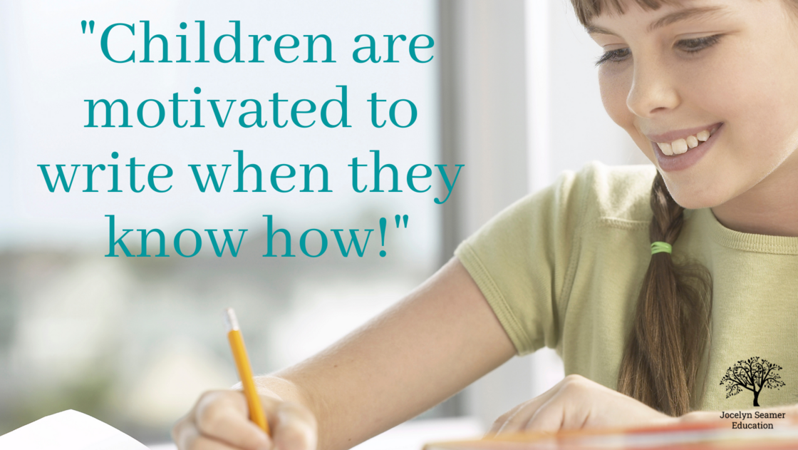 Children are motivated to write when they know how!