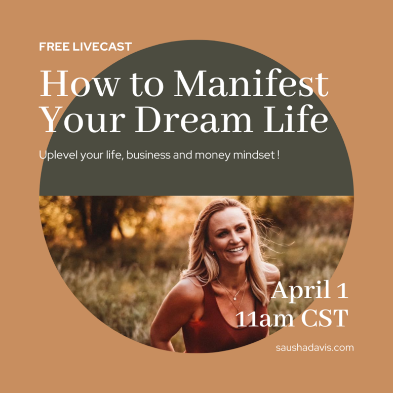 How to Manifest Your Dream Life - FREE LIVE WORKSHOP