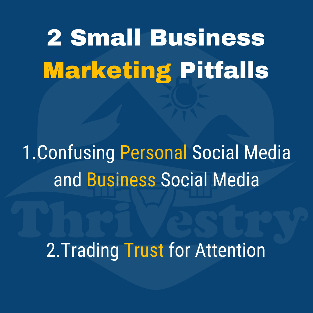 2 small business marketing pitfalls